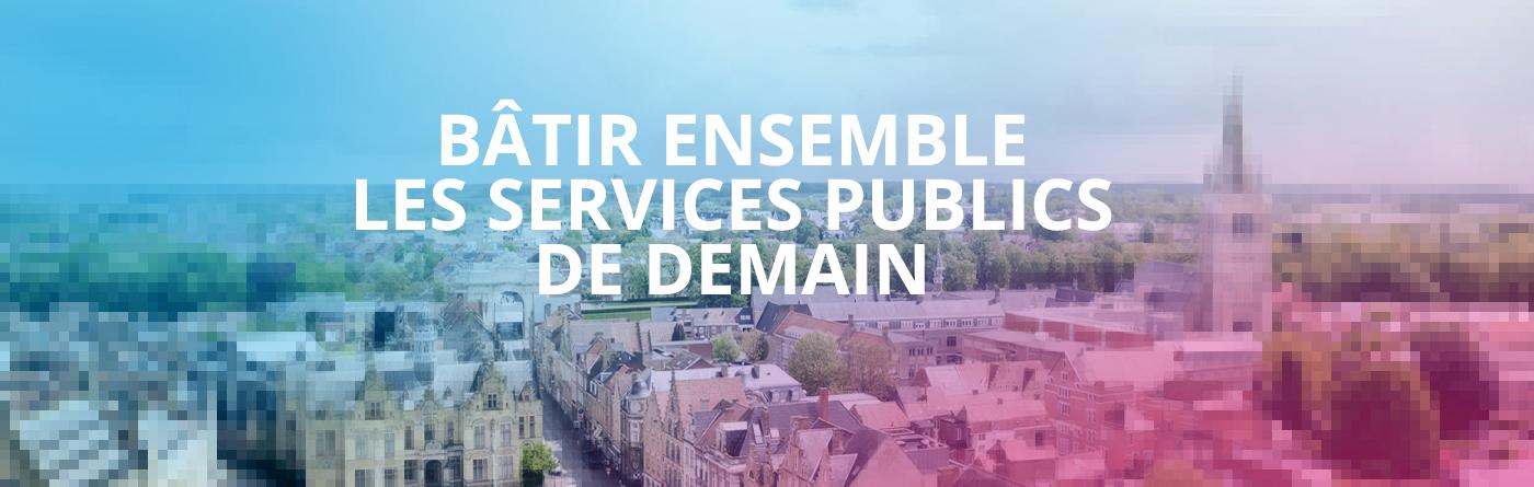 Bâtir ensemble les services publics de demain